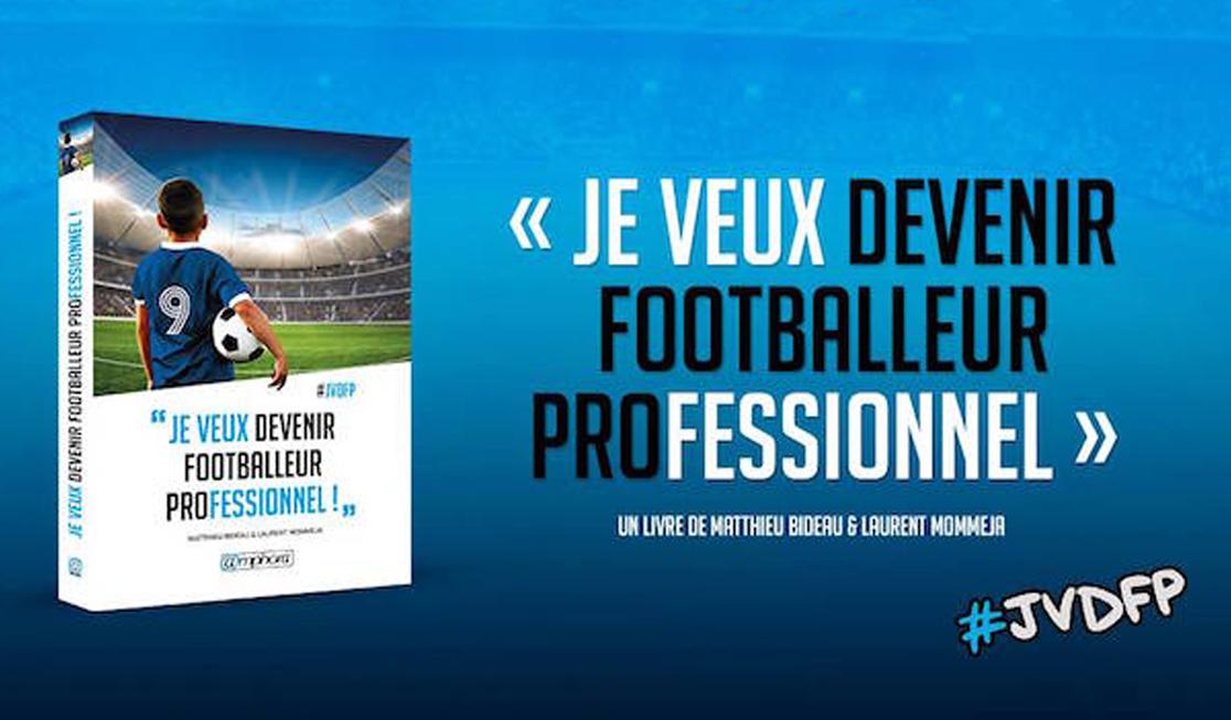 Livre: Je veux devenir footballeur professionnel!