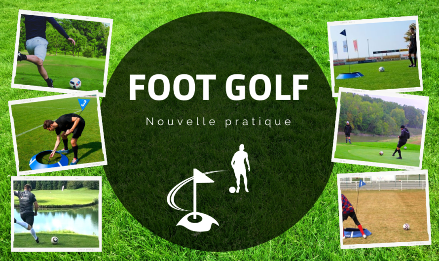 La nouvelle pratique du Golf Foot